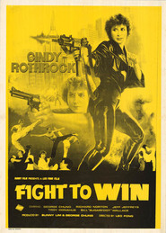 Fight to Win movie in Richard Norton filmography.