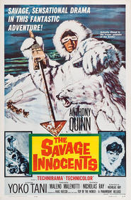 The Savage Innocents movie in Anthony Quinn filmography.