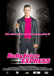 The Baby Juice Express movie in Philip Davis filmography.