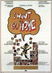 I Want to Go Home is the best movie in Micheline Presle filmography.