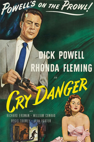 Cry Danger is the best movie in Rhonda Fleming filmography.
