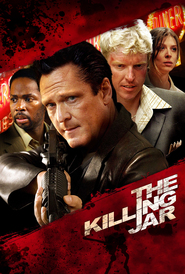 The Killing Jar movie in Michael Madsen filmography.