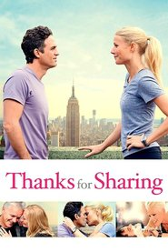 Thanks for Sharing movie in Gwyneth Paltrow filmography.