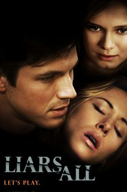 Liars All is the best movie in Darin Brooks filmography.