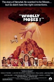 Wholly Moses! movie in Laraine Newman filmography.