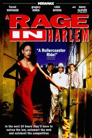 A Rage in Harlem movie in Forest Whitaker filmography.