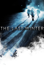 The Last Winter is the best movie in Zach Gilford filmography.
