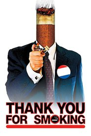 Thank You for Smoking movie in J.K. Simmons filmography.
