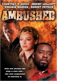 Ambushed movie in Robert Patrick filmography.
