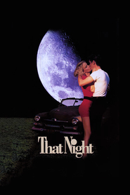 That Night movie in Eliza Dushku filmography.
