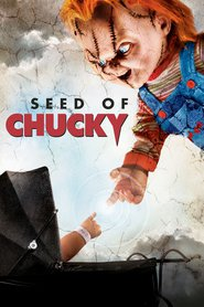 Seed of Chucky is the best movie in Tony Gardner filmography.