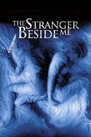 The Stranger Beside Me movie in Eric Close filmography.