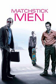Matchstick Men is the best movie in Nicolas Cage filmography.