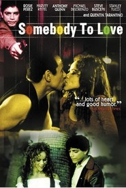 Somebody to Love movie in Anthony Quinn filmography.