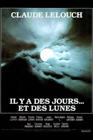 Il y a des jours... et des lunes movie in Michel Creton filmography.
