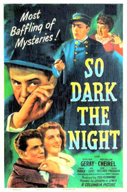 So Dark the Night movie in Steven Geray filmography.