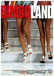 Bimboland is the best movie in Judith Godreche filmography.