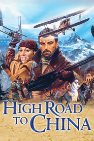 High Road to China movie in Tom Selleck filmography.