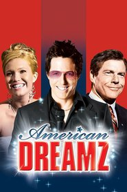 American Dreamz movie in Mandy Moore filmography.