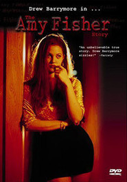 The Amy Fisher Story is the best movie in Drew Barrymore filmography.
