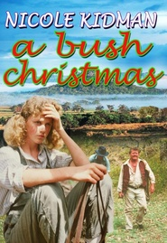 Bush Christmas movie in Nicole Kidman filmography.