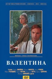 Valentina movie in Larisa Udovichenko filmography.