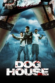 Doghouse movie in Noel Clarke filmography.