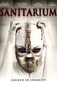Sanitarium is the best movie in Lou Diamond Phillips filmography.