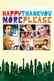 Happythankyoumoreplease movie in Pablo Schreiber filmography.