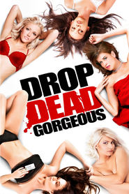 Drop Dead Gorgeous movie in Natasha Alam filmography.