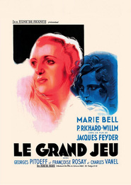 Le grand jeu is the best movie in Pierre Larquey filmography.
