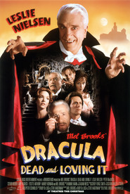 Dracula: Dead and Loving It is the best movie in Mel Brooks filmography.