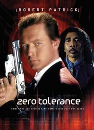 Zero Tolerance movie in Robert Patrick filmography.