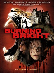Burning Bright is the best movie in Charlie Tahan filmography.