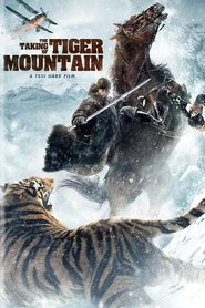 The Taking of Tiger Mountain is the best movie in Liya Tong filmography.