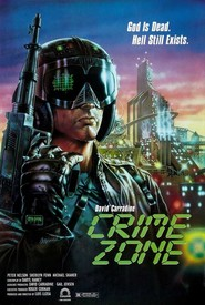 Crime Zone is the best movie in Peter Nelson filmography.