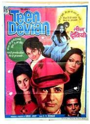 Teen Devian movie in Dev Anand filmography.