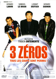 3 zeros is the best movie in Lorant Deutsch filmography.