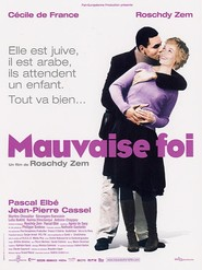 Mauvaise foi movie in Jean-Pierre Cassel filmography.