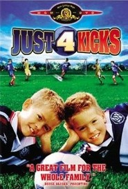 Just for Kicks movie in Dylan Sprouse filmography.
