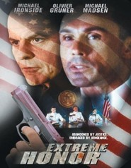 Extreme Honor movie in Michael Madsen filmography.