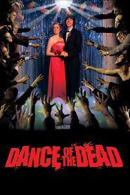 Dance of the Dead is the best movie in Mark Oliver filmography.