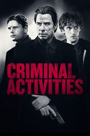 Criminal Activities movie in Dan Stevens filmography.