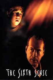 The Sixth Sense movie in Bruce Willis filmography.