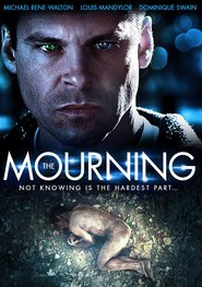 The Mourning is the best movie in Michael Rene Walton filmography.