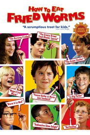 How to Eat Fried Worms is the best movie in Alexander Gould filmography.