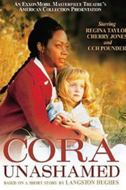Cora Unashamed movie in Regina Taylor filmography.
