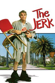 The Jerk movie in Steve Martin filmography.