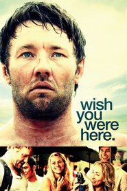 Wish You Were Here movie in Teresa Palmer filmography.