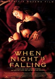 When Night Is Falling movie in Don McKellar filmography.